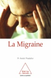 André Pradalier - Migraine (La).