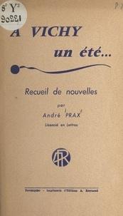 André Prax - À Vichy, un été....