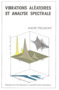vibrations aléatoires et analyse spectrale - André Preumont | Showmesound.org