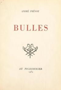 André Prévot - Bulles.