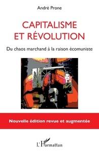 Capitalisme et révolution - Du chaos marchand à la raison écomuniste.pdf