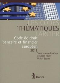 Galabria.be Code de droit bancaire et financier européen Image