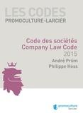 André Prüm et Philippe Hoss - Code des sociétés 2015.