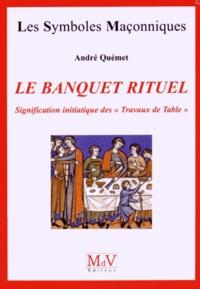 Deedr.fr Le banquet rituel - Signification initiatique des