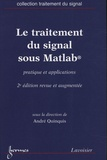André Quinquis - Le traitement du signal sous Matlab - Pratique et applications.