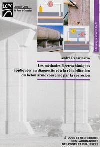 André Raharinaivo - Les méthodes électrochimiques appliquées au diagnostic et à la réhabilitation du béton armé concerné par la corrosion.