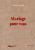 André Rambert - Mariage pour tous.