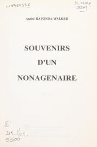 André Raponda-Walker et Hubert Guérineau - Souvenirs d'un nonagénaire.
