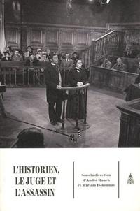 André Rauch et Myriam Tsikounas - L'historien, le juge et l'assassin.