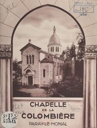 André Ravier - Chapelle de la Colombière, Paray-le-Monial.