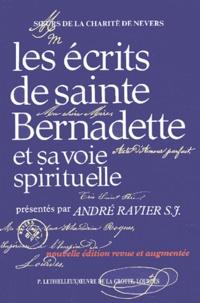 André Ravier et  Soeurs de la Charité de Nevers - Les écrits de sainte Bernadette et sa voie spirituelle.