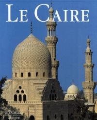 André Raymond et Jean-Pierre Corteggiani - Le Caire.