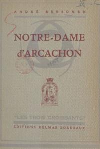 André Rebsomen et Maurice Feltin - Notre-Dame d'Arcachon.