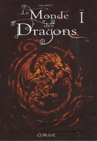 André Reina - Le Monde des Dragons Tome 1 : .