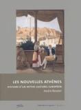 André Reszler - Les nouvelles Athènes - Histoire d'un mythe culturel européen.