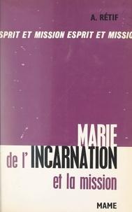 André Rétif - Marie de l'Incarnation et la mission.