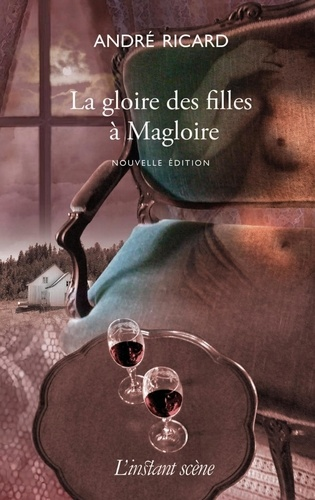 André Ricard - La gloire des filles à Magloire.