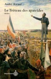 André Ricard - Tréteau des apatrides ou la veillée en armes.