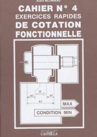 André Ricordeau - Cahier N°4 Exercices rapides de cotation fonctionnelle.
