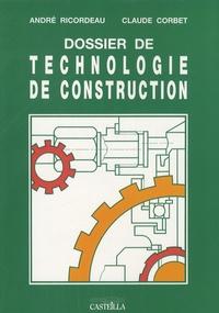 André Ricordeau et Claude Corbet - Dossier de technologie de construction.