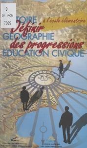 André Ripart et Bruno Ricatto - Définir des progressions - En histoire, géographie, éducation civique à l'école élémentaire.