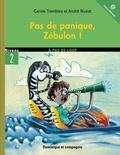 André Rivest et Carole Tremblay - Pas de panique, Zébulon !.