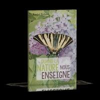 André Robert - Quand la nature nous enseigne.