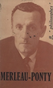 André Robinet - Merleau-Ponty.