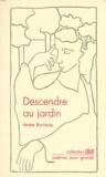 André Rochedy - Descendre au jardin.