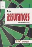 André Rochelle - Les assurances.