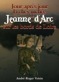 Alixetmika.fr Jour après jour la chevauchée de Jeanne d'Arc sur les bords de Loire Image