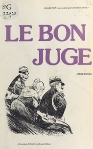 André Rossel - Le Bon Juge.