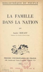 André Rouast - La famille dans la nation.