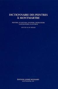 André Roussard - Dictionnaire des peintres à Montmartre - Peintres, sculpteurs, graveurs, dessinateurs, illustrateurs, plasticiens aux 19e et 20e siècles.