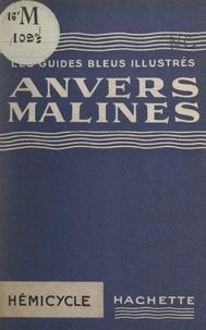 André Rousseau et Francis Ambrière - Anvers-Malines.