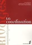 André Rousseau et Louis Begioni - La coordination.