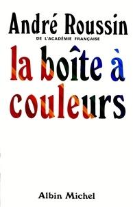André Roussin - La Boîte à couleurs.
