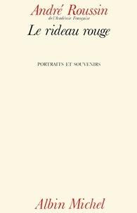André Roussin - Le Rideau rouge.