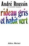 André Roussin - Rideau gris et Habit vert.