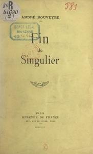 André Rouveyre et Alfred Valletie - Fin de singulier (3).