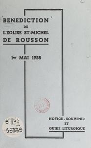 André Rouveyrol - Bénédiction de l'église St-Michel de Rousson, 1er mai 1958 - Notice-souvenir et guide liturgique.