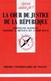 André Roux et Bertrand Mathieu - La cour de justice de la République.