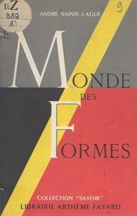 André Sainte-Laguë - Le monde des formes.