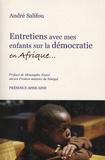 André Salifou - Entretiens avec mes enfants sur la démocratie en Afrique - (Définition, fondements, institutions et fonctionnement).