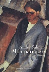 André Salmon - Montparnasse - Mémoires.
