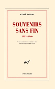 André Salmon - Souvenirs sans fin (1903-1940).