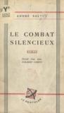 André Salvet et F. Delanglade - Le combat silencieux.