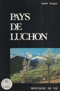André Sangay et  Collectif - Pays de Luchon.