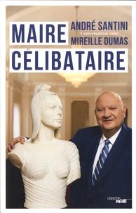 André Santini - Maire célibataire.