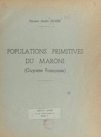 André Sausse - Populations primitives du Maroni - Guyane française.
